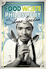 Shane Jordan's book: Food Waste Philosophy